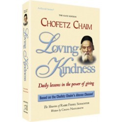 Chofetz Chaim: Loving Kindness