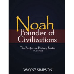 Noah-Founder of Civilizations