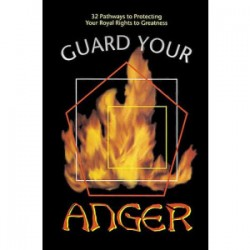 Guard Your Anger