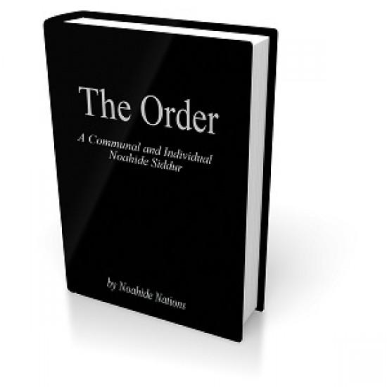 The Order:  A Communal & Individual Noahide Siddur HC