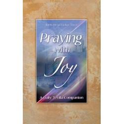 Praying with Joy Vol. I